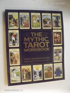 Juliet Sharman Burke: The Mythic Tarot Workbook (*85)