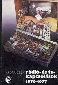 Rádió- és tv-kapcsolások 1975-1977