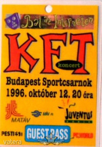 KFT. BÁL AZ INTERNETEN. BP. SPORTCSARNOK. 1996.X.12. GUEST PASS. Stage pass. - 2500 Ft Kép
