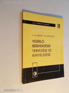 J. Ten Brink - H. Kauffold: Vezérlőberendezések tervezése és kivitelezése (*KYQ)