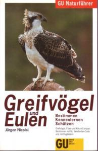 Jürgen Nicolai: Greifvögel und Eulen