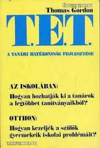 Gordon, Thomas: T.E.T. a tanári hatékonyság fejlesztése (*88)