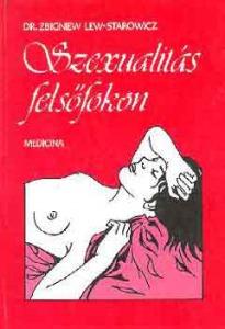 Z. Dr.-Starowicz Lew: Szexualitás felsőfokon