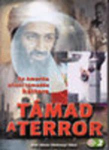 Támad a terror - Az Amerika elleni támadás háttere