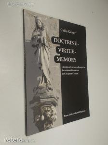 Csilla Gábor: Doctrine - Virtue - Memory (*88)