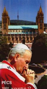 Szentmise a Szentatyával Pécsett 1991. augusztus 17.
