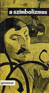 Komlós Aladár: A szimbolizmus