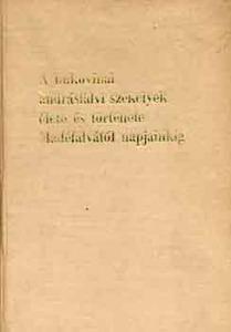 A bukovinai andrásfalvi székelyek élete és tört. Madéfalvától napj.