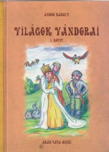 Andor Károly Világok vándorai I-II