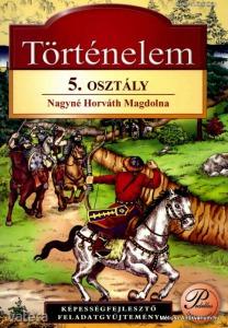 Nagyné Horváth Magdolna: Történelem 5. osztály