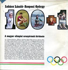 100+1: A magyar olimpiai aranyérmek történe?