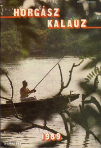 Péter Róbert (szerk.): Horgászkalauz 1989