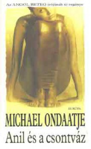 Michael Ondaatje: Anil és a csontváz - 1300 Ft Kép