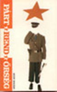 Hudy Zoltán: Párt-rend-őrség - 600 Ft Kép