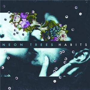 NEON TREES - Habits CD