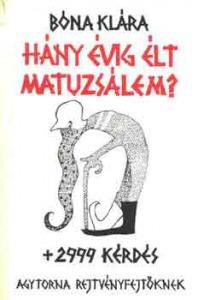 Hány évig élt Matuzsálem? + 2999  kérdés