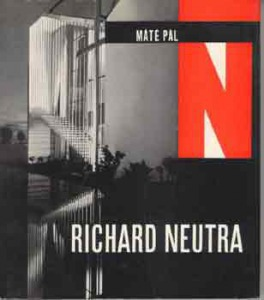 Máté Pál: Richard Neutra