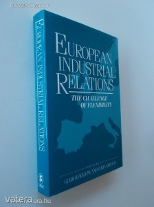 Guido Baglioni - Colin Crouch: European Industrial Relations - The Challenge of Flexibility (*88)