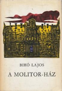 Bíró Lajos A Molitor-ház (1970)