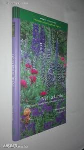 Steven Bradley: Nyár a kertben / 20 kertészeti ötlet lépésr?l lépésre (*710)