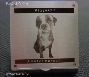 Vigyázz a kutya harap! figyelmeztető tábla egyedi lézergravírozott - saját szöveg és kép!!!