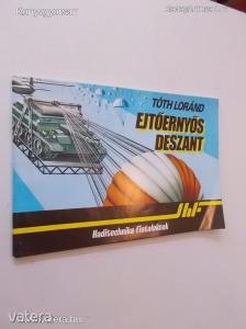 Tóth Loránd: Ejtőernyős deszant (*74)