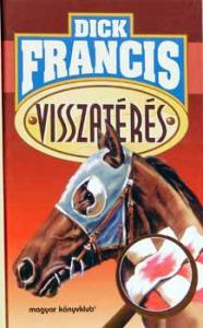 Dick Francis: Visszatérés
