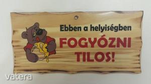 Fatábla- FOGYÓZNI TILOS!