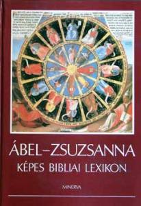 Ábel; Zsuzsanna: Képes bibliai lexikon