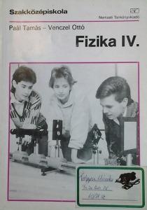 Fizika IV. - Szakközépiskola (58 000/IV.)