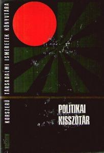 Fencsik László (szerk.): Politikai kisszótár