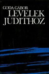 Goda Gábor: Levelek Judithoz - Vatera.hu Kép