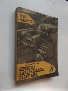 Feuer Ferenc: Gépkocsik karbantartása és javítása (*82)