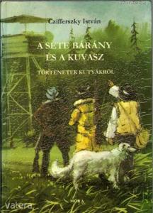 Czifferszky István: A sete bárány és a kuvasz - tö