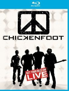 CHICKENFOOT - Get Your Buzz On Live /blu-ray/ BRD