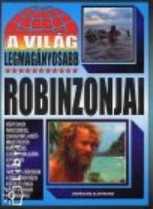: A világ legmagányosabb Robinzonjai - Vatera.hu Kép