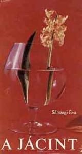 Sárszegi Éva: A jácint
