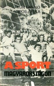 Sipos Attila KunLászló: A sport Magyarországon