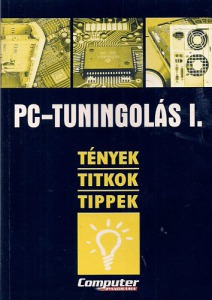 Computer Panoráma Kiadó: PC-tuningolás I.