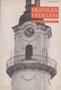 MŰEMLÉKVÉDELEM - XXIX. évf., 1985/4.