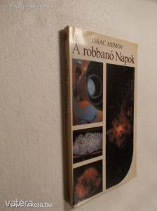 Isaac Asimov: A robbanó Napok / A szupernóvák titkai (*KYI)