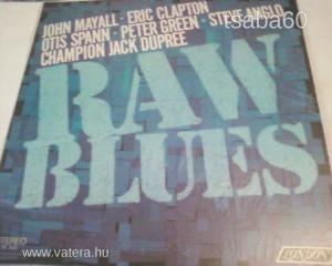 Raw Blues (Mayall/Clapton/Green: 1967. USA.