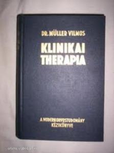 Dr. Müller Vilmos (szerk.): Klinikai therapia I.
