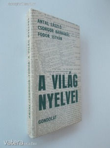 Antal László - Csongor Balázs - Fodor István: A világ nyelvei (*88)