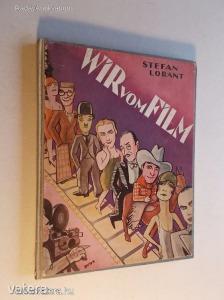 Stefan Lorant: Wir vom film (*KYQ)