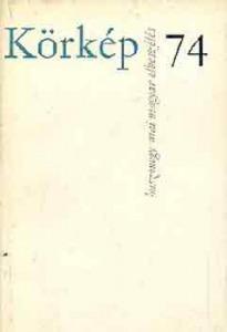 : Körkép 74 (huszonegy mai magyar elbeszélés)