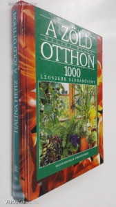 Halina Heitz: A zöld otthon / 1000 legszebb szobanövény (*45*)