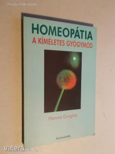 Hanna Ginglas: Homeopátia a kíméletes gyógymód (*KYO)