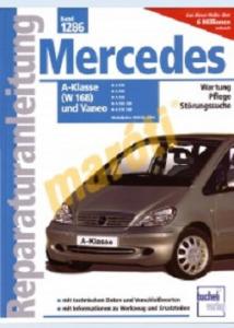 Mercedes Javítási kézikönyv, mercedes a-klasse (w168) / vaneo 1998-2004 - 13990 Ft Kép