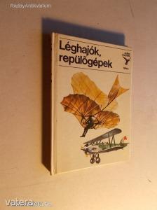 Kondor Lajos : Léghajók, repülőgépek / Kolibri Könyvek (*KYP) Kép
